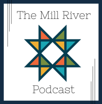 Mill River Podcast
